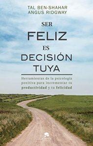 libro ser feliz es decision tuya